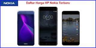 Daftar  Lengkap Harga HP Nokia Terbaru dan Spesifikasi Januari 2019