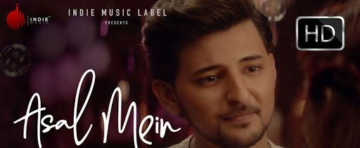 Asal mein lyrics In Hindi and English - Darshan  Raval