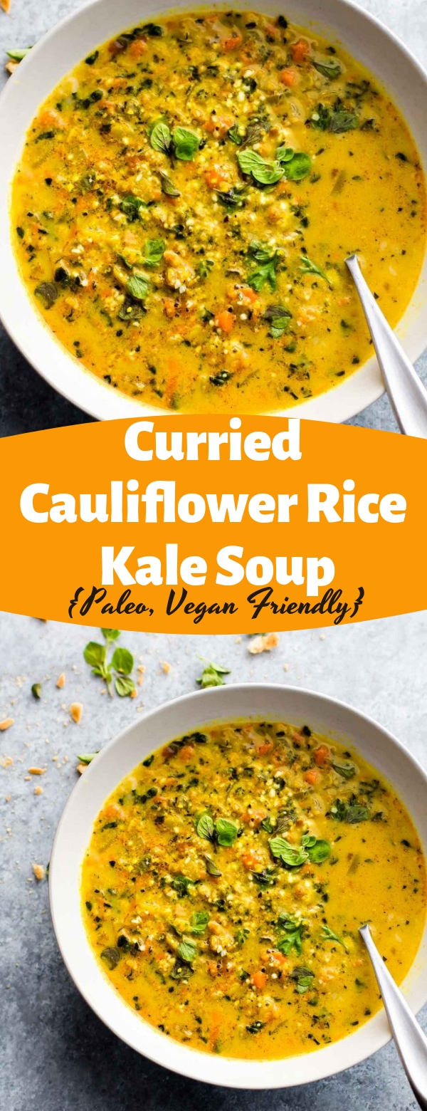 Curried Cauliflower Rice Kale Soup {Paleo, Vegan Friendly} #curried #vegan #paleo #soup