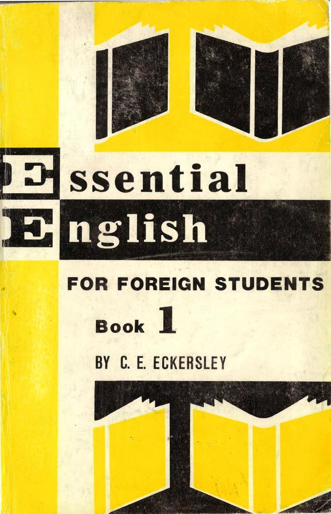 Essential English for foreign students, Book 1