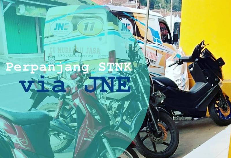 Perpanjang STNK Via JNE 2019 - ALHIDAMART
