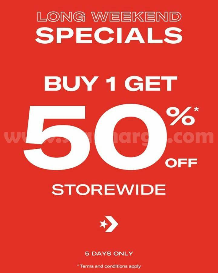 CONVERSE Promo Long Weekend – Buy 1 Get Discount 50% Off*