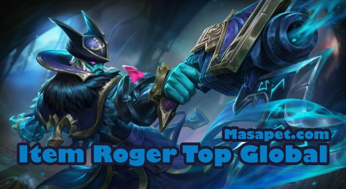 840 Koleksi Gambar Mobile Legends Roger Gratis Terbaik