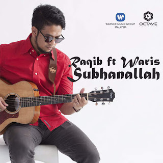 Raqib Majid - Subhanallah (feat. W.A.R.I.S)