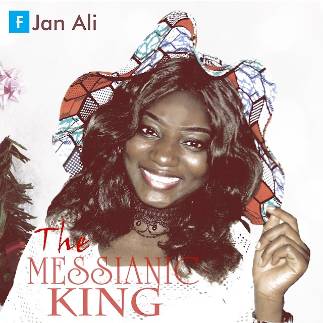 MUSIC: JAN ALI- THE MESSIANIC KING