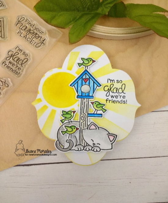 I'm so glad we're friends by Diane features Newton's Birdhouse and Sunscape by Newton's Nook Designs; #newtonsnook