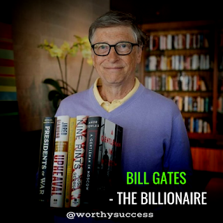 Success Story of Bill Gates - Bill Gates became a Billionaire