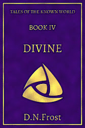 Upcoming - Book Four: Divine, an upcoming tale of the Known World http://DNFrost.com/Divine Experience this gripping fantasy adventure and discover yourself within. #TotKW by D.N.Frost @DNFrost13 Part of a series.