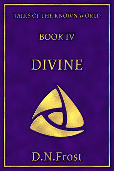 Coming soon! Book Four: Divine, by D.N.Frost. www.DNFrost.com/Divine #TotKW