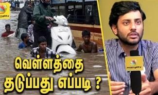 Arun Krishnamurthy Interview On Saving Chennai from Floods