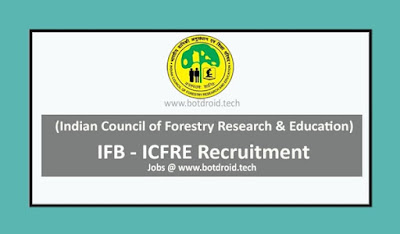 IFB Recruitment 2020 - Apply for Steno, MTS and LDC Job Vacancies in ICFRE