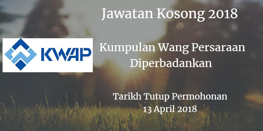 Jawatan Kosong KWAP 13 April 2018