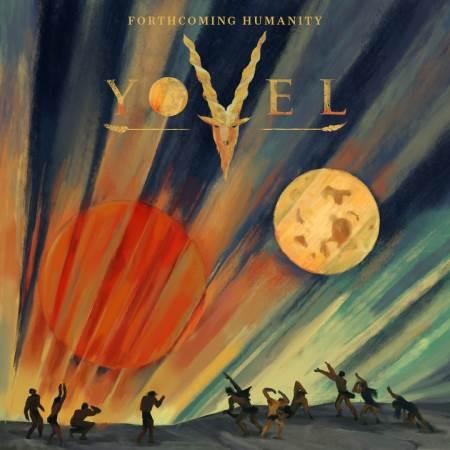 "YOVEL:  Ακούστε ολόκληρο το νέο άλμπουμ ""Forthcoming Humanity"""
