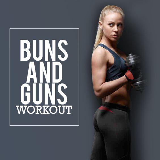 Buns and Guns Workout