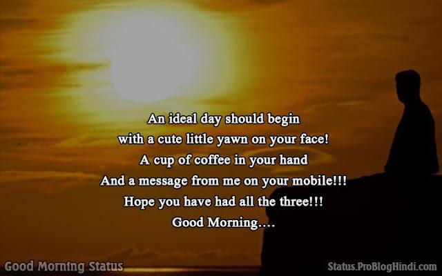good morning status for crush