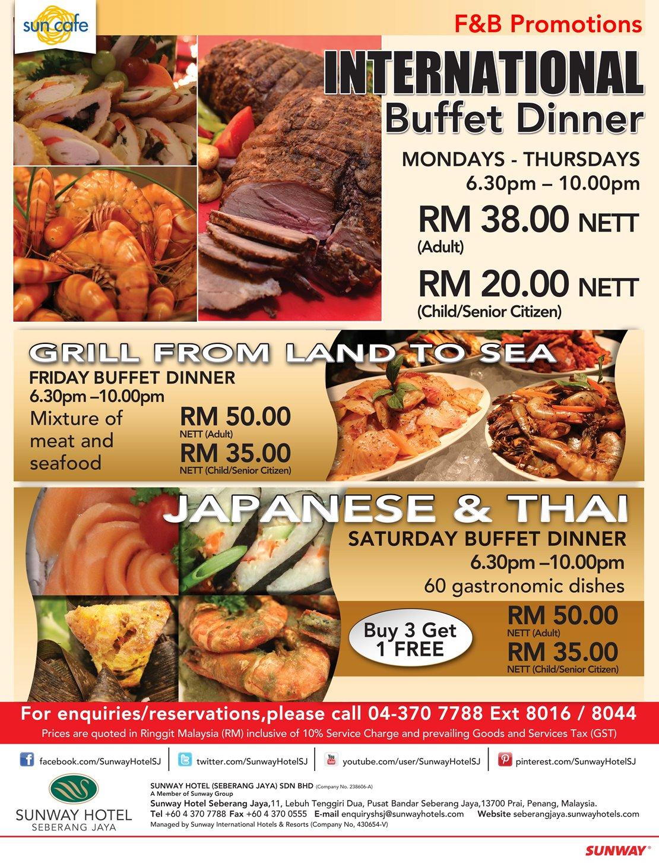 International Buffet Dinner Monday Thursday 630PM 10PM Adult RM38 Nett