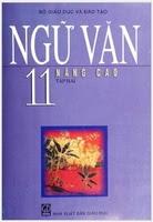 Sách Giáo Khoa Ngữ Văn Lớp 11 Tập 2 Nâng Cao - Nhiều Tác Giả
