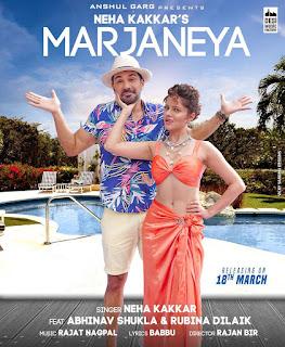 Marjaneya Neha Kakkar Mp3 Song Download