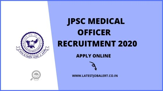 JPSC Medical Officer Recruitment 2020 online form|Apply online