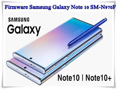 Firmware Samsung Galaxy Note 10 SM-N970F