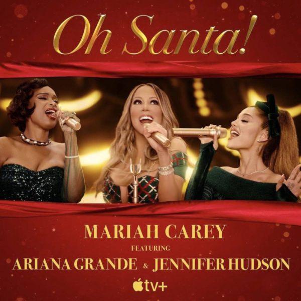 Mariah Carey canta junto a Ariana Grande y Jennifer Hudson en la nueva versión de 'Oh Santa'