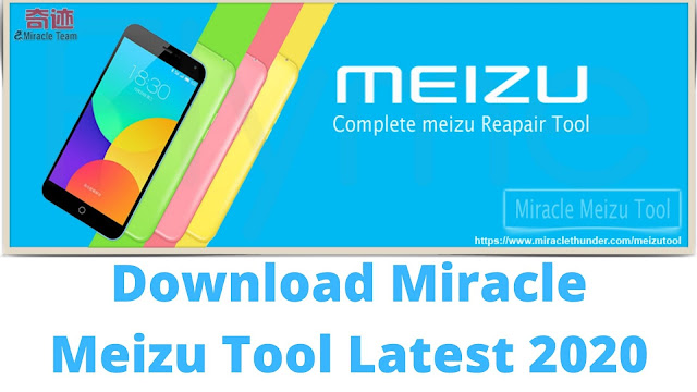 Download Miracle Meizu Tool Latest Update 2020