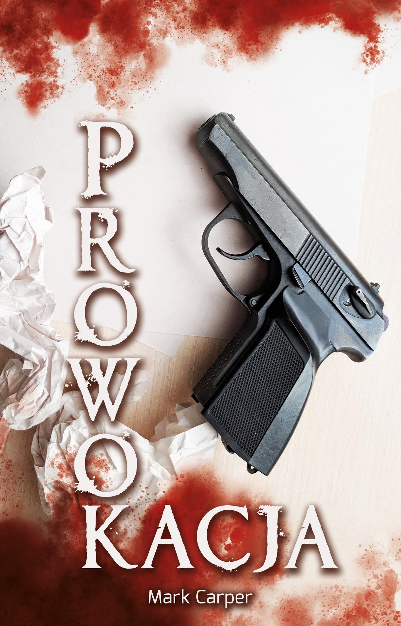 Prowokacja - Mark Carper książka okładka przód