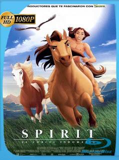 Spirit : El Corcel Indomable (2002) HD [1080p] Latino [GoogleDrive] SilvestreHD