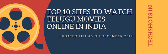 Top 10 Sites To Watch Telugu Movies Online in India