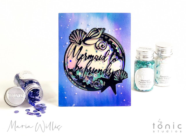 maria willis, #cardbomb, #card, #cards, #handmade, #handmadecards, #stamp, #ink, #paper, #papercraft, #art, #diy, #tonicstudios, #tonicstudiosusa, #mermaid, #diecutting, #shaker card, #mixedmedia,