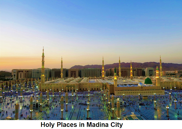 Holy Places in Madina City.