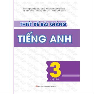 Thiết kế bài giảng tiếng anh - Lớp 3 - Tập 2 ebook PDF-EPUB-AWZ3-PRC-MOBI