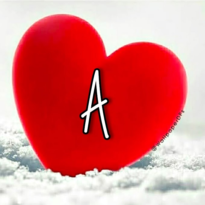 All A to Z Unique Awesome Big Love heart Red Alphabet Wallpaper Dp