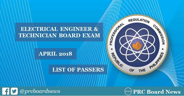 OFFICIAL RESULTS: April 2018 Electrical Engineer REE, RME board exam passers