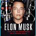 Book Review : ELON MUSK: HOW BILLIONAIRE CEO OF SPACEX  AND TESLA IS SHAPING OUR FUTURE