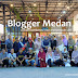 Blogger Medan, Wadah Berkreasi dan Menempah Diri