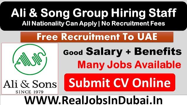 Ali and Sons Hiring Staff In Dubai - UAE 2021