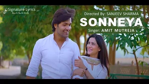 Sonneya Lyrics - Amit Mutreja | Romantic Single