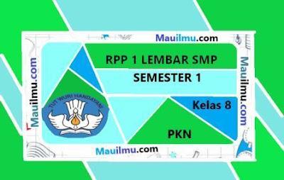 rpp-k13-1-lembar-PKN-kelas-8-semester-1-kurikulum-2013-terbaru-rpp-k13-rencana pelaksanaan-pembelajaran-k13