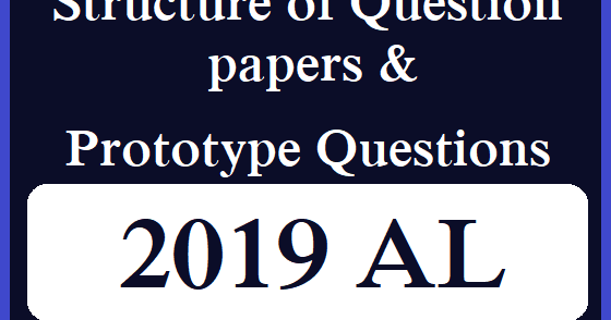 Structure of Question papers and Prototype Questions for AL