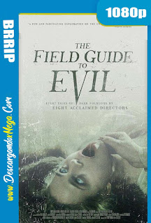 The Field Guide to Evil (2018) HD 1080p Latino-Ingles