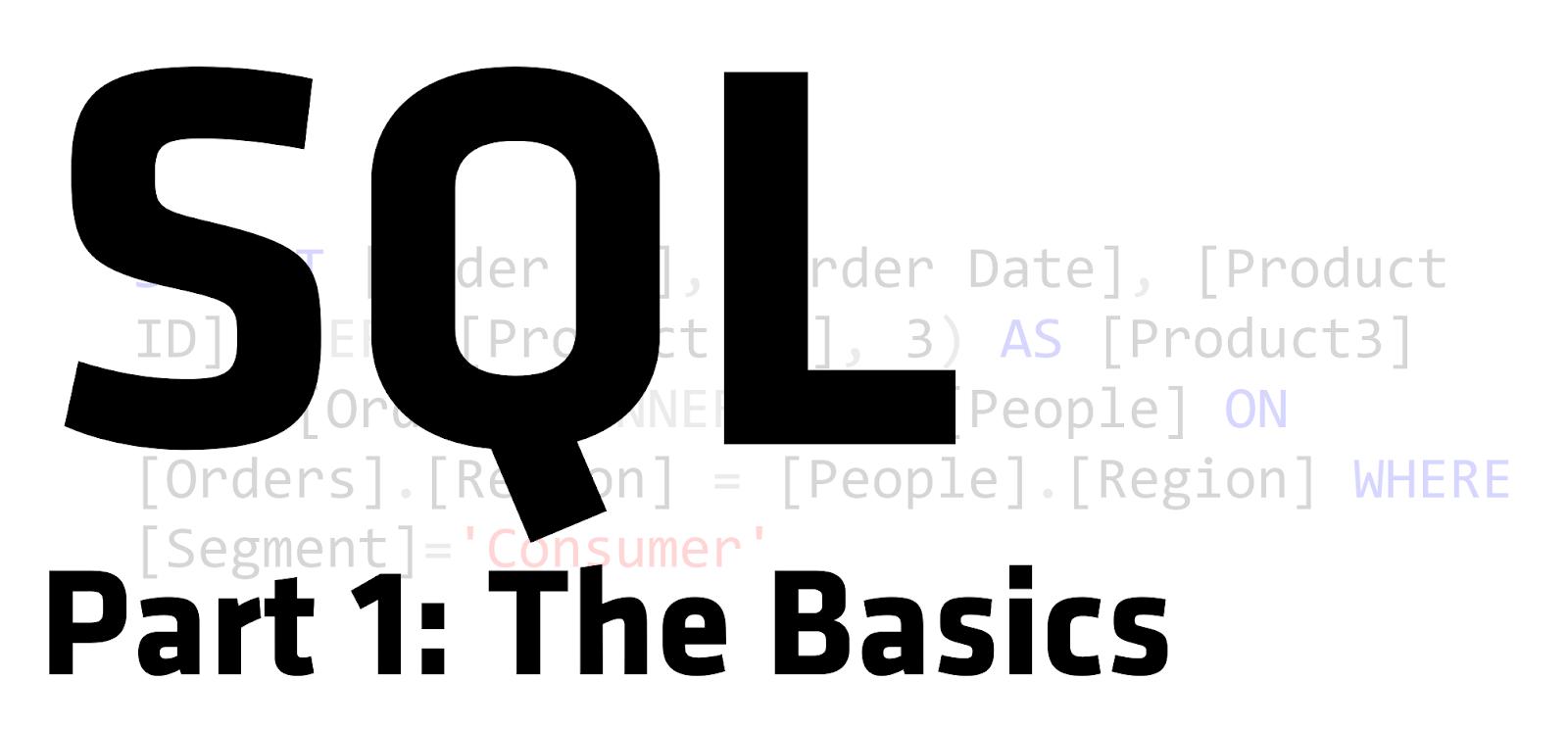 Sql For Tableau Part 1 The Basics Ken Flerlage Analytics