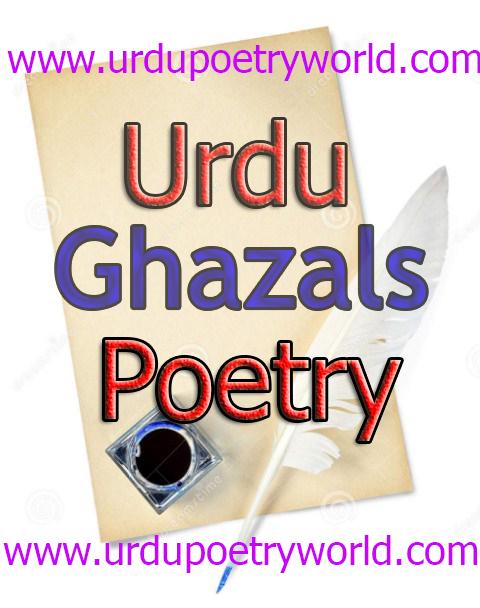 Urdu Ghazals   Urdu Poetry World,Urdu Poetry,Sad Poetry,Urdu Sad Poetry,Romantic poetry,Urdu Love Poetry,Poetry In Urdu,2 Lines Poetry,Iqbal Poetry,Famous Poetry,2 line Urdu poetry,  Urdu Poetry,Poetry In Urdu,Urdu Poetry Images,Urdu Poetry sms,urdu poetry love,urdu poetry sad,urdu poetry download