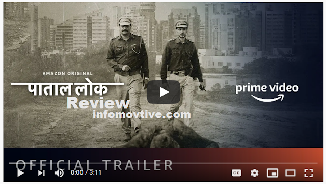 Paatal Lok Amazon Prime Web Series Review-info movtive