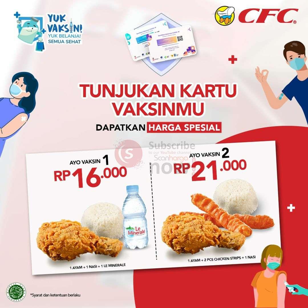 Promo CFC – Dapatkan Harga Spesial Menu dengan menunjukkan Kartu Vaksin