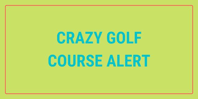 Pee Wee's Crazy Golf is in Callander