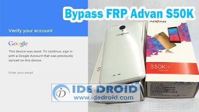 Bypass FRP Advan S50K Gratis Via ResearchDownload 100% Work