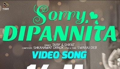 Sorry Dipannita Lyrics | Tarif & Shifat