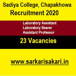 Sadiya College, Chapakhowa Recruitment 2020 - Laboratory Assistant And Bearer/ Assistant Professor (23 Posts)
