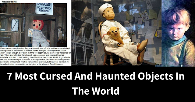 7 Most Cursed And Haunted Objects In The World - Mystery Techs